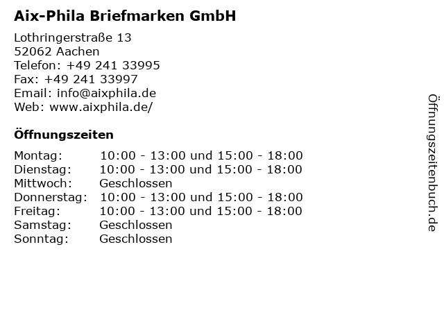 Aix-Phila Briefmarken GmbH in Aachen: Adresse und Öffnungszeiten