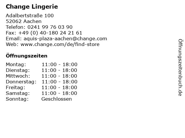 Change Lingerie in Aachen: Adresse und Öffnungszeiten