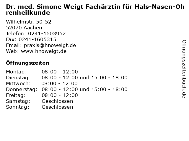 Dr. med. Simone Weigt Fachärztin für Hals-Nasen-Ohrenheilkunde in Aachen: Adresse und Öffnungszeiten