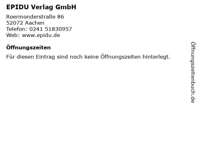 EPIDU Verlag GmbH in Aachen: Adresse und Öffnungszeiten