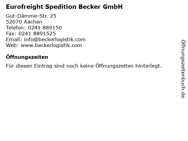 Eurofreight Spedition Becker GmbH in Aachen: Adresse und Öffnungszeiten