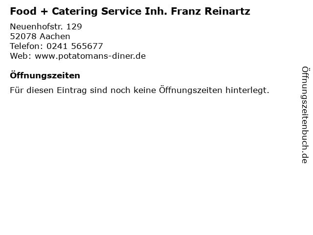 Food + Catering Service Inh. Franz Reinartz in Aachen: Adresse und Öffnungszeiten