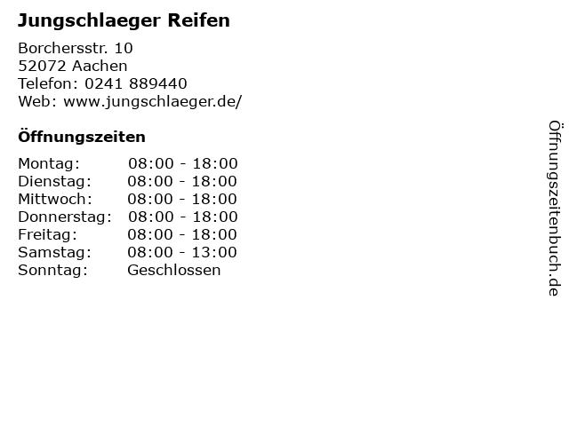Jungschlaeger Reifen in Aachen: Adresse und Öffnungszeiten