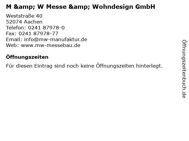 ᐅ Offnungszeiten M W Messe Wohndesign Gmbh Weststrasse 40 In