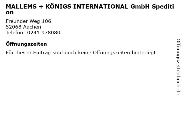 MALLEMS + KÖNIGS INTERNATIONAL GmbH Spedition in Aachen: Adresse und Öffnungszeiten