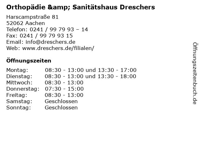 Orthopädie & Sanitätshaus Dreschers in Aachen: Adresse und Öffnungszeiten