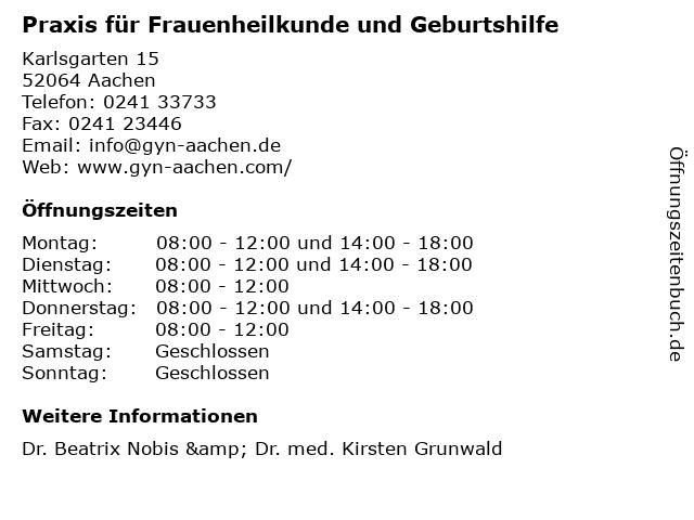 Praxis für Frauenheilkunde und Geburtshilfe in Aachen: Adresse und Öffnungszeiten
