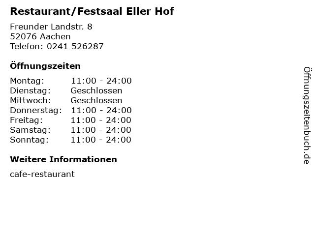 Restaurant/Festsaal Eller Hof in Aachen: Adresse und Öffnungszeiten