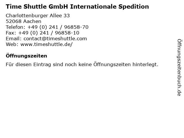 Time Shuttle GmbH Internationale Spedition in Aachen: Adresse und Öffnungszeiten