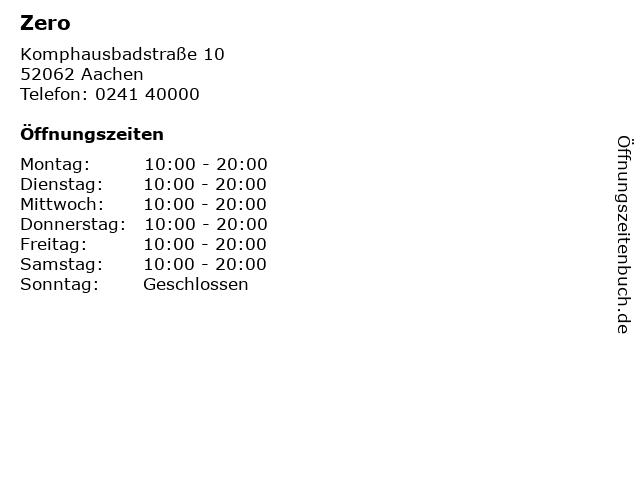 Zero in Aachen: Adresse und Öffnungszeiten