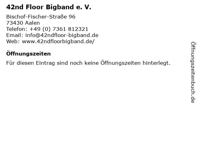42nd Floor Bigband e. V. in Aalen: Adresse und Öffnungszeiten