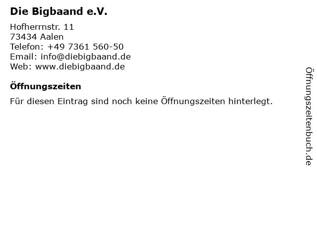 Die Bigbaand e.V. in Aalen: Adresse und Öffnungszeiten