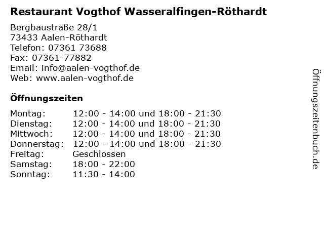 Restaurant Vogthof Wasseralfingen-Röthardt in Aalen-Röthardt: Adresse und Öffnungszeiten