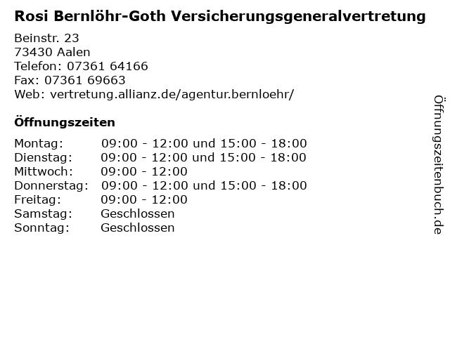 Rosi Bernlöhr-Goth Versicherungsgeneralvertretung in Aalen: Adresse und Öffnungszeiten
