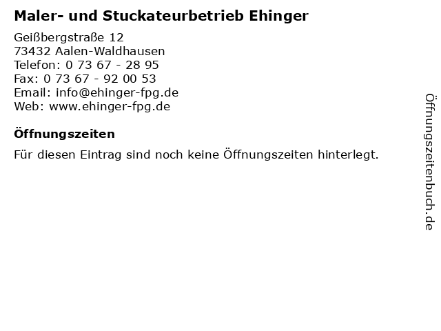 Maler- und Stuckateurbetrieb Ehinger in Aalen-Waldhausen: Adresse und Öffnungszeiten