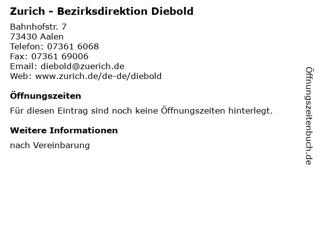 Zurich - Bezirksdirektion Diebold in Aalen: Adresse und Öffnungszeiten