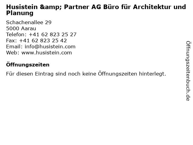 Husistein & Partner AG Büro für Architektur und Planung in Aarau: Adresse und Öffnungszeiten