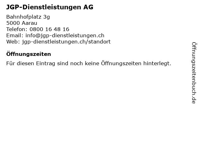 JGP-Dienstleistungen AG in Aarau: Adresse und Öffnungszeiten