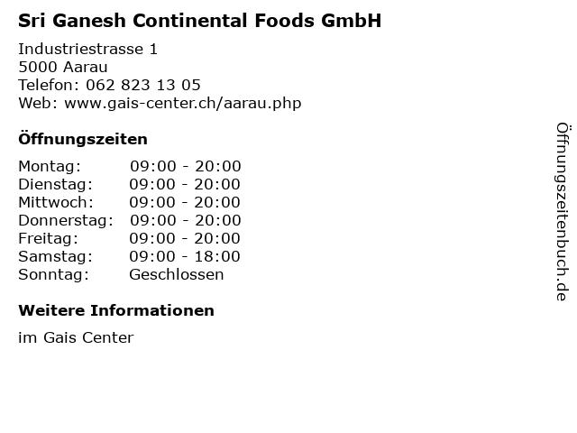 Sri Ganesh Continental Foods GmbH in Aarau: Adresse und Öffnungszeiten