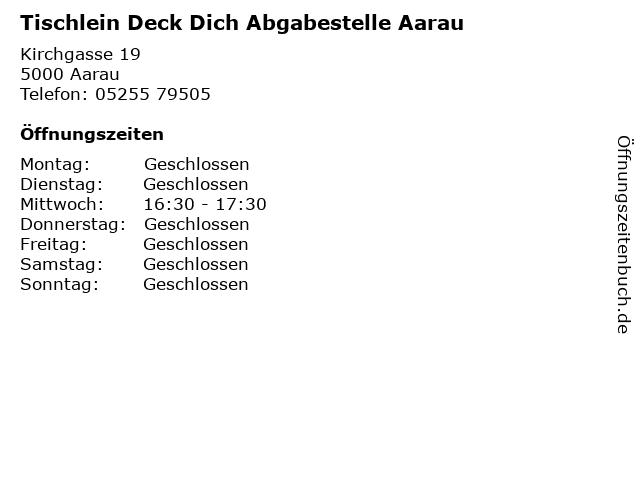 Tischlein Deck Dich Abgabestelle Aarau in Aarau: Adresse und Öffnungszeiten
