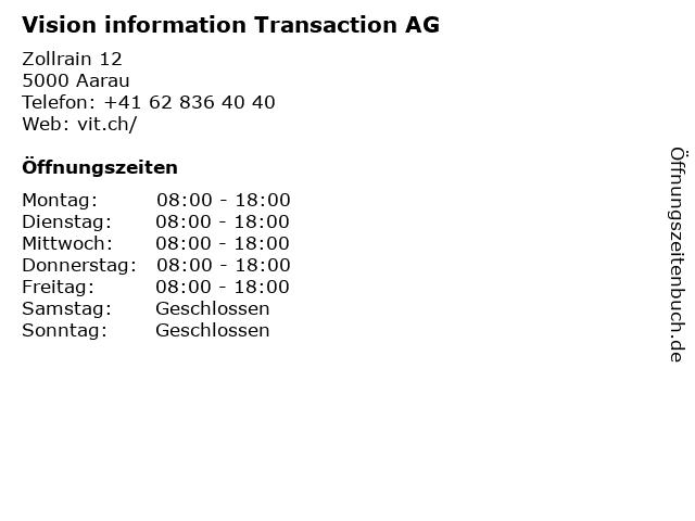 Vision information Transaction AG in Aarau: Adresse und Öffnungszeiten