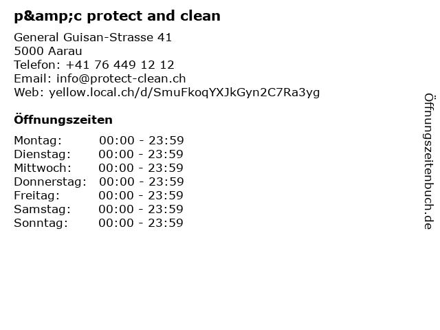 p&c protect and clean in Aarau: Adresse und Öffnungszeiten