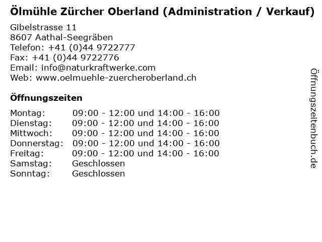 Ölmühle Zürcher Oberland (Administration / Verkauf) in Aathal-Seegräben: Adresse und Öffnungszeiten