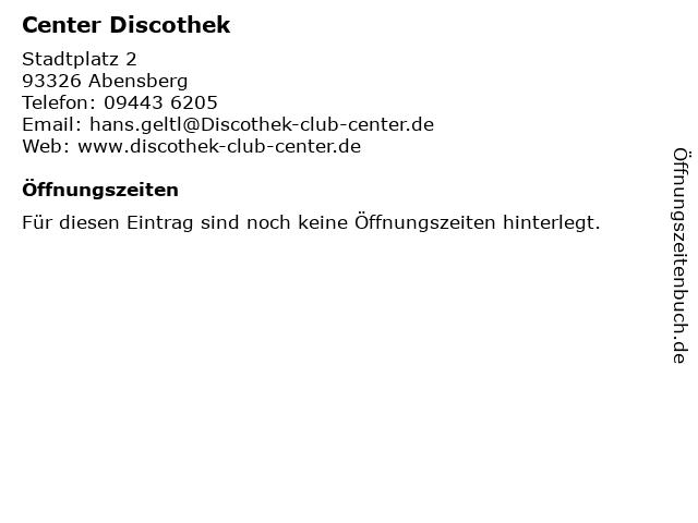 Center Discothek in Abensberg: Adresse und Öffnungszeiten