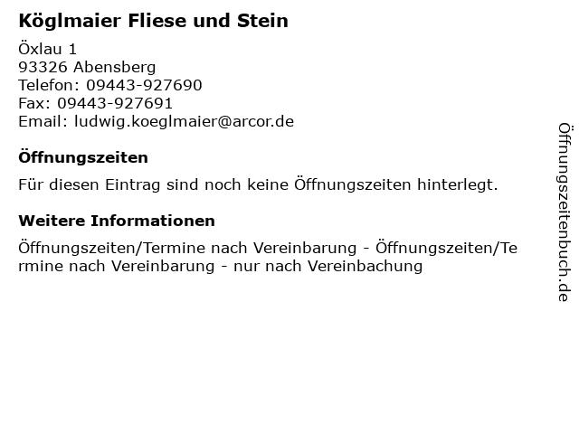 Köglmaier Fliese und Stein in Abensberg: Adresse und Öffnungszeiten