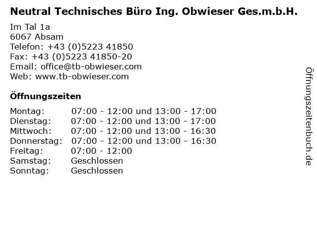 Neutral Technisches Büro Ing. Obwieser Ges.m.b.H. in Absam: Adresse und Öffnungszeiten