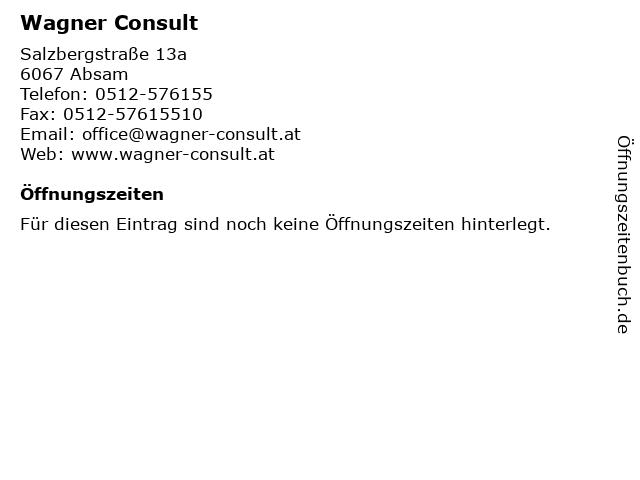 Wagner Consult in Absam: Adresse und Öffnungszeiten