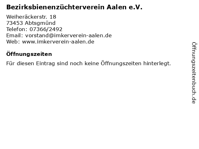 Bezirksbienenzüchterverein Aalen e.V. in Abtsgmünd: Adresse und Öffnungszeiten