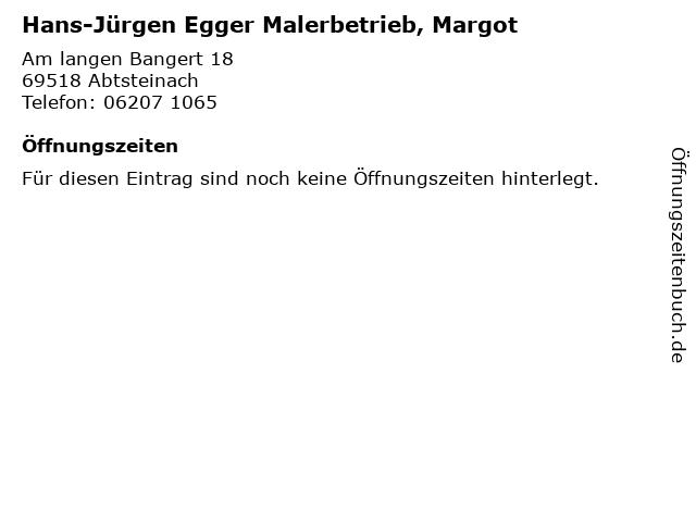 Hans-Jürgen Egger Malerbetrieb, Margot in Abtsteinach: Adresse und Öffnungszeiten