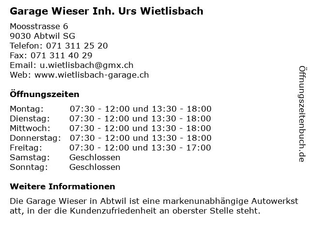 Garage Wieser Inh. Urs Wietlisbach in Abtwil SG: Adresse und Öffnungszeiten
