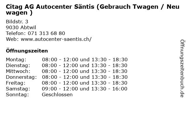 Citag AG Autocenter Säntis (Gebrauch Twagen / Neuwagen ) in Abtwil: Adresse und Öffnungszeiten