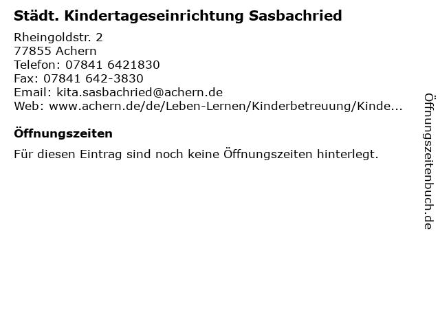 Städt. Kindertageseinrichtung Sasbachried in Achern: Adresse und Öffnungszeiten