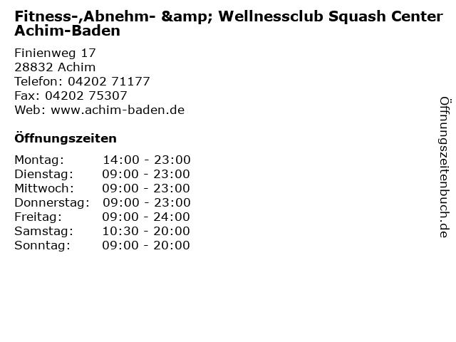 Fitness-,Abnehm- & Wellnessclub Squash Center Achim-Baden in Achim: Adresse und Öffnungszeiten