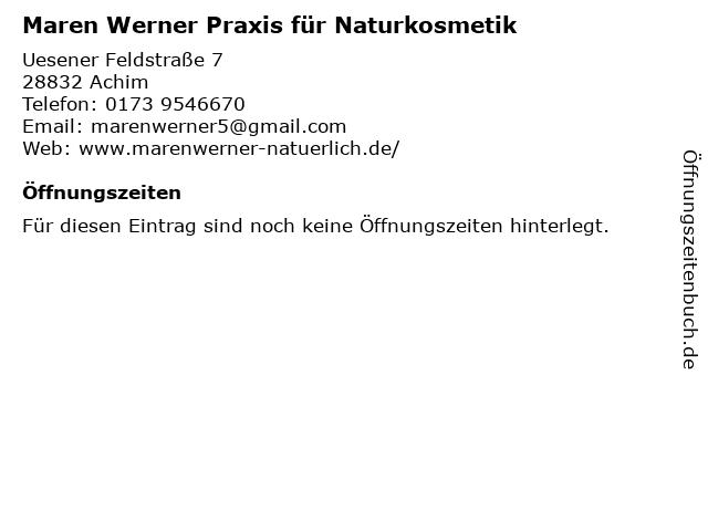 Maren Werner Praxis für Naturkosmetik in Achim: Adresse und Öffnungszeiten