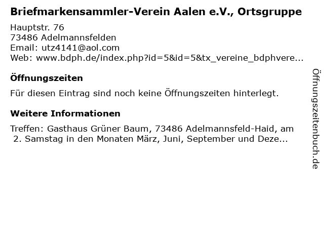 Briefmarkensammler-Verein Aalen e.V., Ortsgruppe in Adelmannsfelden: Adresse und Öffnungszeiten