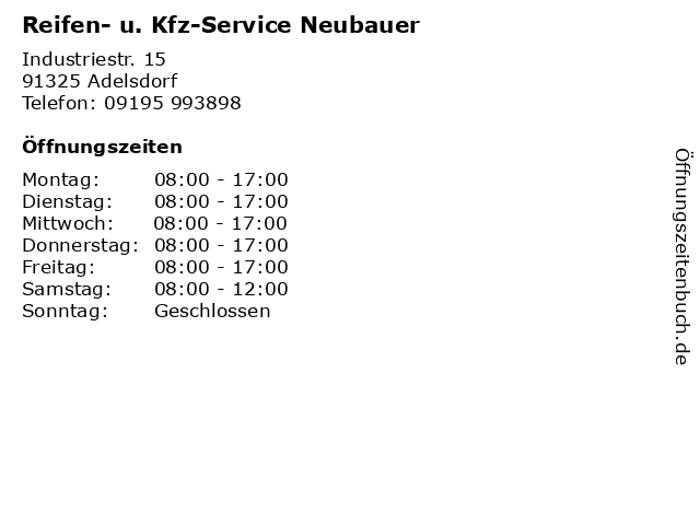Reifen- u. Kfz-Service Neubauer in Adelsdorf: Adresse und Öffnungszeiten