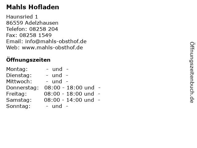 Mahls Hofladen in Adelzhausen: Adresse und Öffnungszeiten