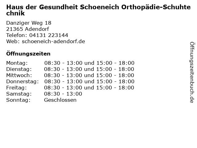 Haus der Gesundheit Schoeneich Orthopädie-Schuhtechnik in Adendorf: Adresse und Öffnungszeiten