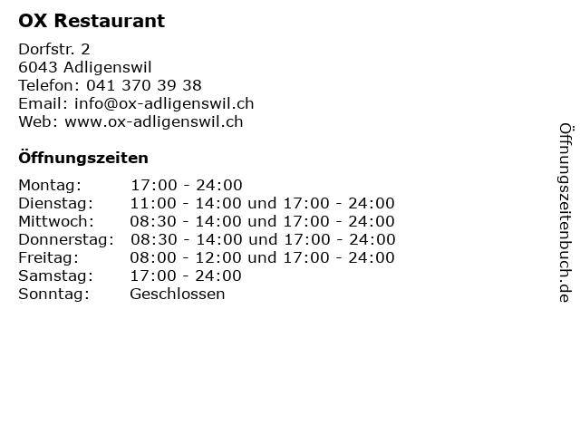 OX Restaurant in Adligenswil: Adresse und Öffnungszeiten