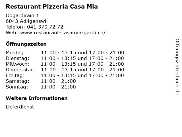 Restaurant Pizzeria Casa Mia in Adligenswil: Adresse und Öffnungszeiten