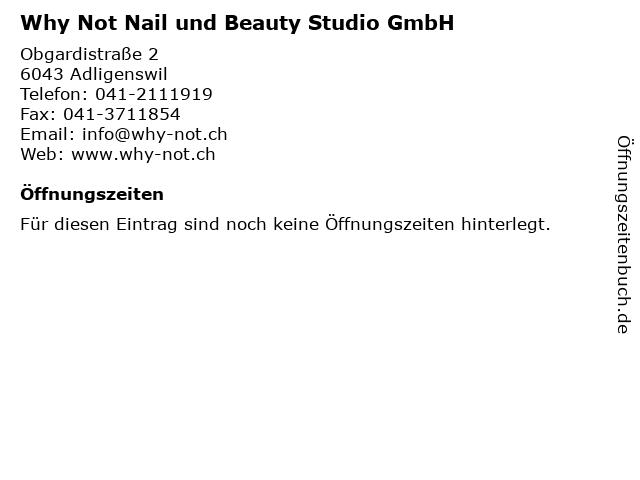 Why Not Nail und Beauty Studio GmbH in Adligenswil: Adresse und Öffnungszeiten