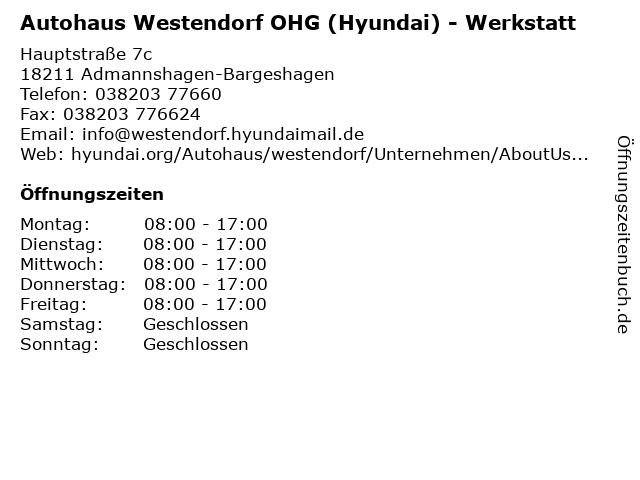 Autohaus Westendorf OHG (Hyundai) - Werkstatt in Admannshagen-Bargeshagen: Adresse und Öffnungszeiten