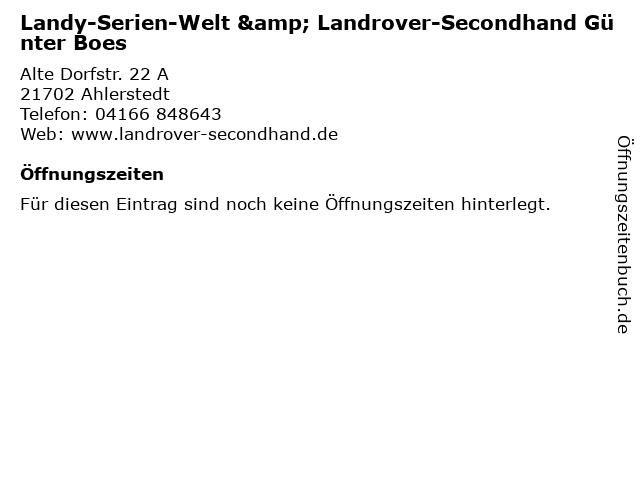 Landy-Serien-Welt & Landrover-Secondhand Günter Boes in Ahlerstedt: Adresse und Öffnungszeiten