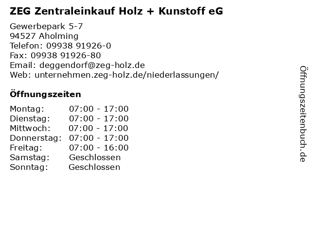 ZEG Zentraleinkauf Holz + Kunstoff eG in Aholming: Adresse und Öffnungszeiten