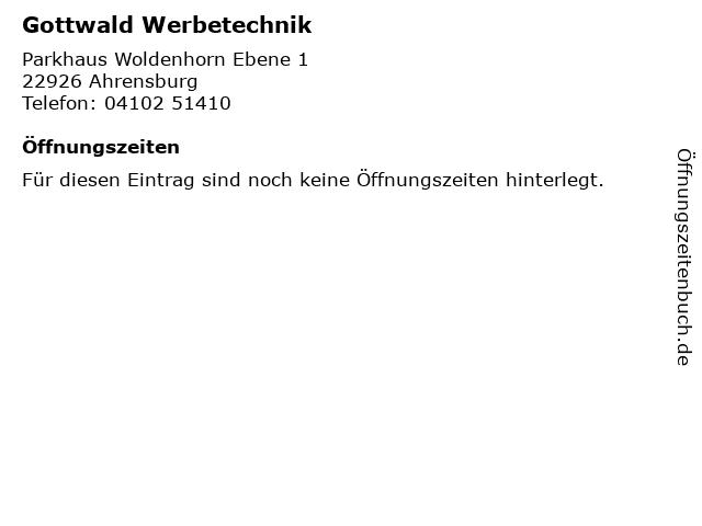 Gottwald Werbetechnik in Ahrensburg: Adresse und Öffnungszeiten