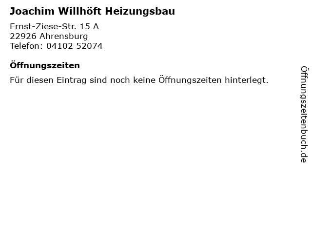 Joachim Willhöft Heizungsbau in Ahrensburg: Adresse und Öffnungszeiten